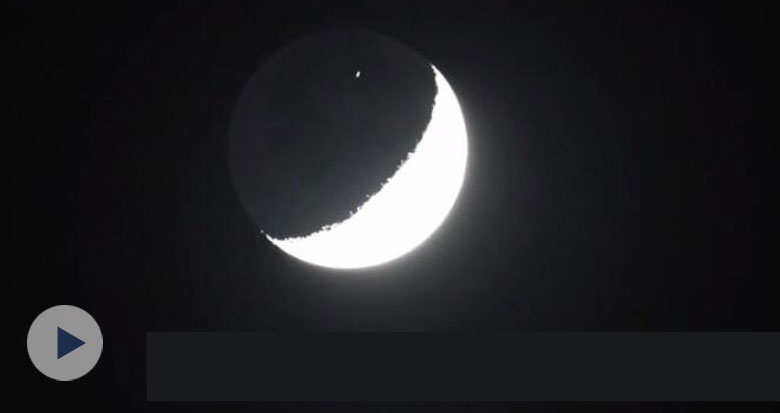 视频直击!天和核心舱凌月画面